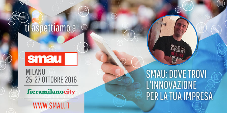 smau milano 2016-officinae-agenzia-lean-digital-marketing-management-campagne-social-comunicazione-school-formazione-matera-milano