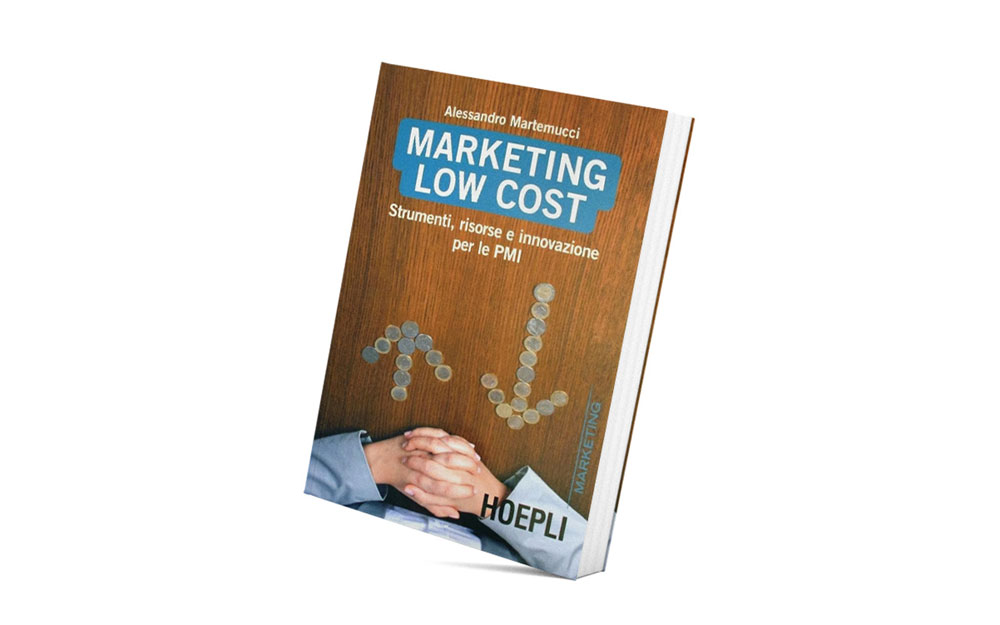 libro-marketing-2-low-cost-alessandro-martemucci-officinae-agenzia-lean-digital-marketing-management-campagne-social-comunicazione-school-formazione-matera-milano